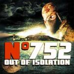 Number 752 Out of Isolation Mod Apk